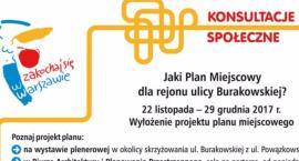 Co powstanie na Burakowskiej? Zobacz plany
